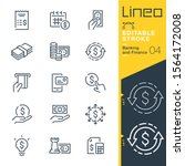 lineo editable stroke   banking ... | Shutterstock .eps vector #1564172008