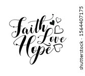 faith hope love  positive... | Shutterstock .eps vector #1564407175