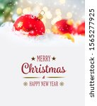 merry christmas and happy new... | Shutterstock . vector #1565277925