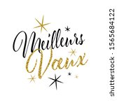 meilleurs voeux    best wishes ... | Shutterstock .eps vector #1565684122