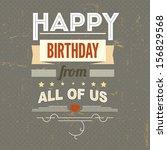 happy birthday  typography ...   Shutterstock .eps vector #156829568