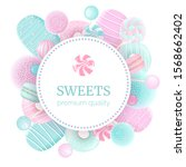 confectionery set. round label... | Shutterstock .eps vector #1568662402