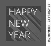 happy new year faint gray text... | Shutterstock . vector #1569352498
