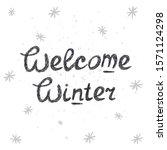 welcome winter hand drawn...   Shutterstock .eps vector #1571124298