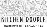 kitchen tools doodle line art... | Shutterstock .eps vector #1571274412