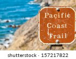 Sign For The Pacific Coast...