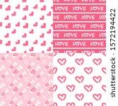 valentine's day patterns. set... | Shutterstock .eps vector #1572194422