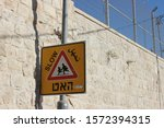 Traffic Sign In Israel  Slow...