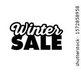 winter sale season banner.... | Shutterstock .eps vector #1572858958