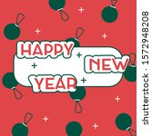 happy new year. 2020. vector... | Shutterstock .eps vector #1572948208