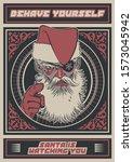 behave yourself   santa is... | Shutterstock .eps vector #1573045942