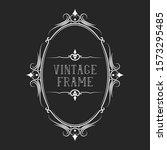 hand drawn oval victorian frame.... | Shutterstock .eps vector #1573295485
