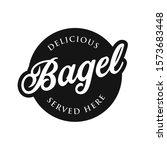 vintage bagel sign label... | Shutterstock .eps vector #1573683448