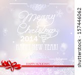 merry christmas and happy new... | Shutterstock .eps vector #157446062