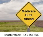 caution sign   medicare cuts... | Shutterstock . vector #157451756