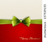 holiday background with green... | Shutterstock .eps vector #157539155