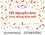 vietnamese lunar new year or...   Shutterstock .eps vector #1576833082