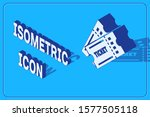 isometric ticket icon isolated... | Shutterstock .eps vector #1577505118