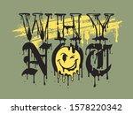 why not slogan typography... | Shutterstock .eps vector #1578220342