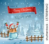 christmas card. snowman in the... | Shutterstock .eps vector #1578589642