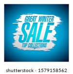 great winter sale banner... | Shutterstock . vector #1579158562