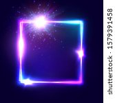square glowing electric frame... | Shutterstock . vector #1579391458