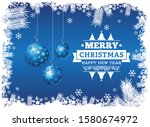 merry christmas and happy new... | Shutterstock . vector #1580674972