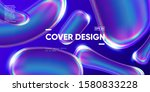 3d fluid shapes with... | Shutterstock .eps vector #1580833228
