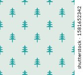 seamless pattern with fur tree. ... | Shutterstock .eps vector #1581652342