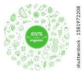 heathy food. 100  organic. set... | Shutterstock .eps vector #1581972208