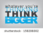 whatever you're thinking  think ... | Shutterstock .eps vector #158208302
