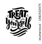 treat yourself lettering.... | Shutterstock .eps vector #1582533475