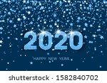 2020 happy new year. blue... | Shutterstock . vector #1582840702