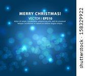 lights on blue background bokeh ... | Shutterstock .eps vector #158329922