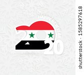 happy new year 2020 for syria... | Shutterstock .eps vector #1585297618