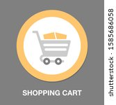 shopping cart icon   shopping... | Shutterstock .eps vector #1585686058