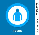 vector hoodie illustration  ... | Shutterstock .eps vector #1585687372