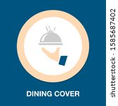 food dome   catering icon  food ... | Shutterstock .eps vector #1585687402