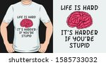 life is hard  it's harder if... | Shutterstock .eps vector #1585733032