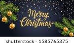 merry christmas gold text.... | Shutterstock .eps vector #1585765375