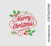 merry christmas vector text... | Shutterstock .eps vector #1587665068