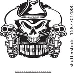 outlaw cowboy human skull... | Shutterstock .eps vector #1587701488