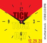 December 29 Is Tick Tock Day....