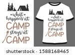 what happens at camp stays at... | Shutterstock .eps vector #1588168465