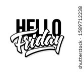 hello friday. 5 of 7 days of... | Shutterstock .eps vector #1589712238
