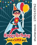 happy birthday and have a super ... | Shutterstock .eps vector #1590143962