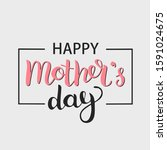 mothers day lovely greeting...   Shutterstock . vector #1591024675