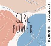 girl power feminist slogan on... | Shutterstock .eps vector #1592327275