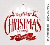 merry christmas lettering... | Shutterstock .eps vector #1592807992