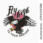 Fly High Slogan With Eagle...